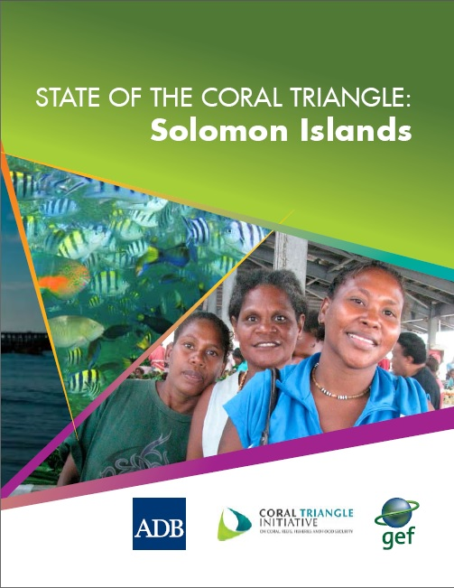 Protecting and Conserving the Coral Reefs and Fisheries Resources of Solomon Islands