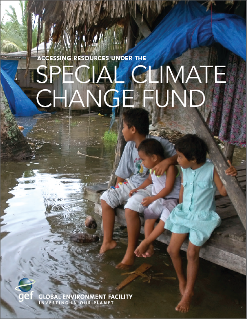 GEF Provides Guide on How to Access Resources under the Special Climate Change Fund