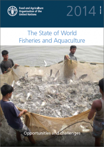 The State of World Fisheries and Aquaculture 2014: Opportunities and Challenges