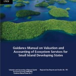 Guidance Manual on Valuation and Accounting of Ecosystem Services for Small Island Developing States